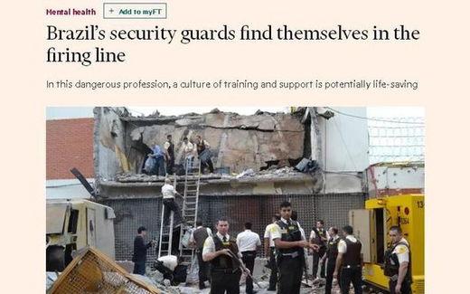 'Financial Times': Segurança privada do Brasil está na linha de fogo